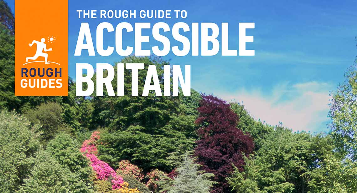 New version of The Rough Guide to Accessible Britain is now out